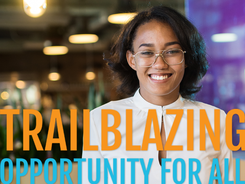 Smiling young woman | Trailblazing Opportunity for All