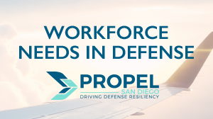 Propel 2019 Workforce Needs in Defense
